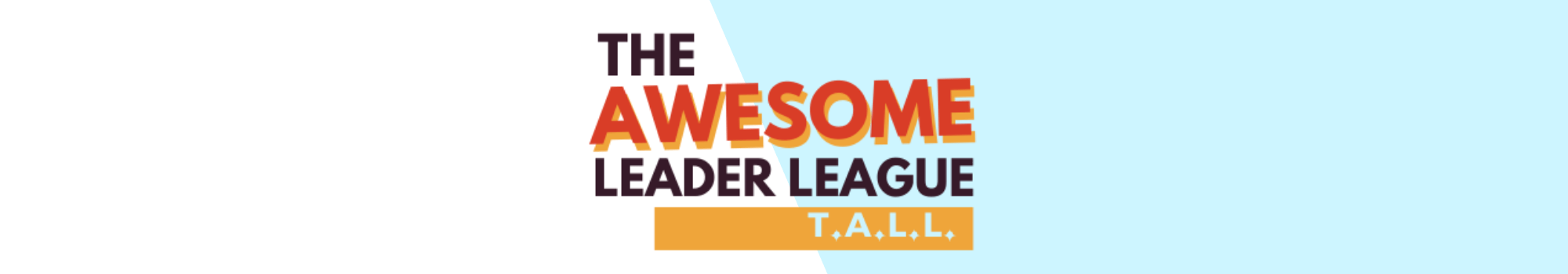 Join The Awesome Leader League